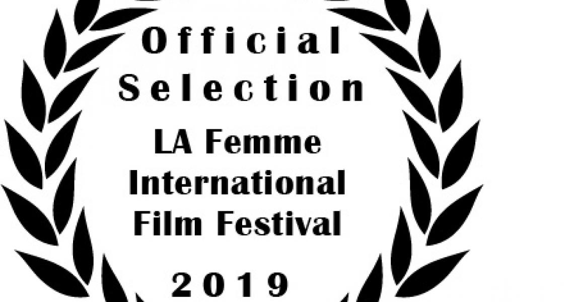 La Femme Film Festival official selection laurel